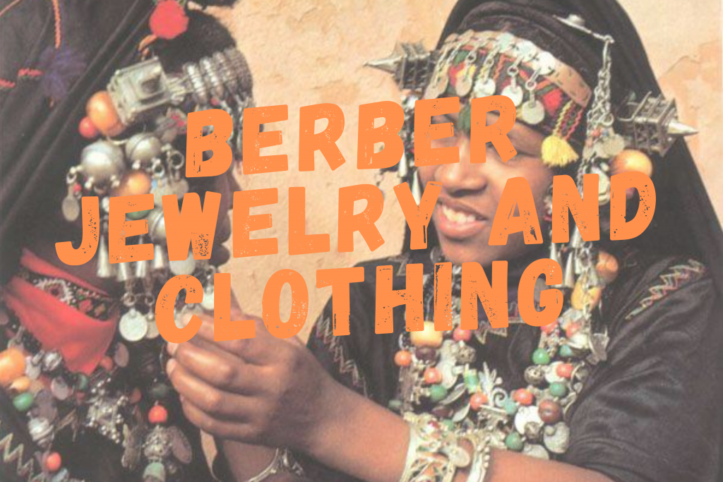 BERBER JEWELRY AND CLOTHING